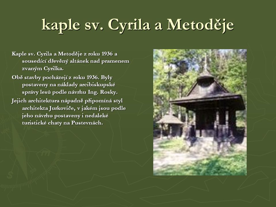 kaple sv. Cyrila a Metoděje Kaple sv.