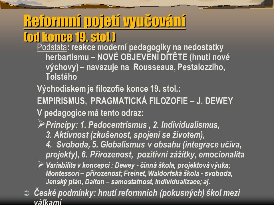 Reformní pojetí vyučování (od konce 19.