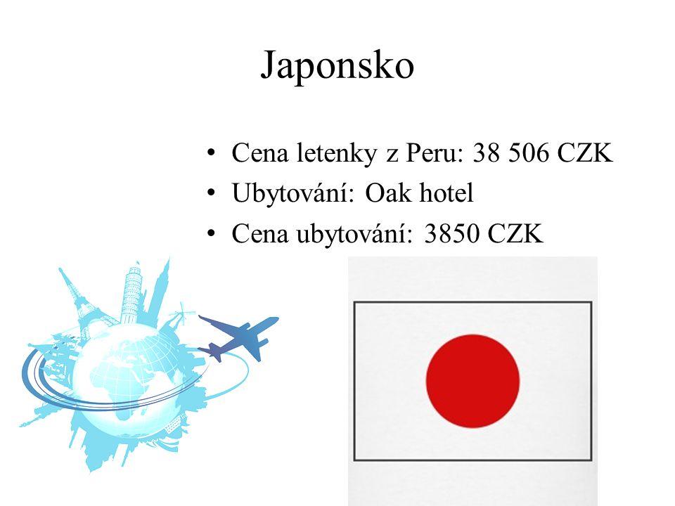 Japonsko Cena letenky z Peru: 38 506 CZK Ubytování: Oak hotel Cena ubytování: 3850 CZK