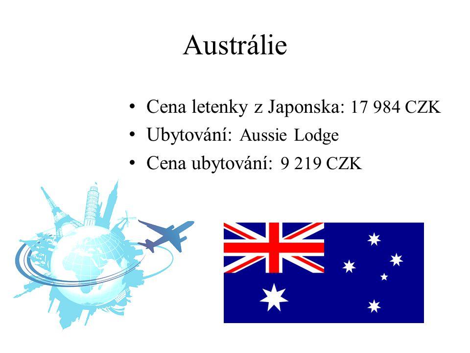 Austrálie Cena letenky z Japonska: 17 984 CZK Ubytování: Aussie Lodge Cena ubytování: 9 219 CZK