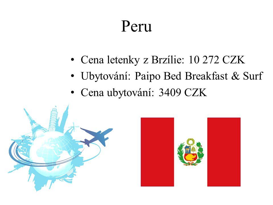 Peru Cena letenky z Brzílie: 10 272 CZK Ubytování: Paipo Bed Breakfast & Surf Cena ubytování: 3409 CZK