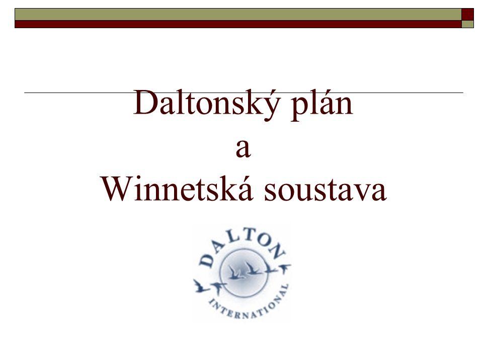 Daltonský plán a Winnetská soustava