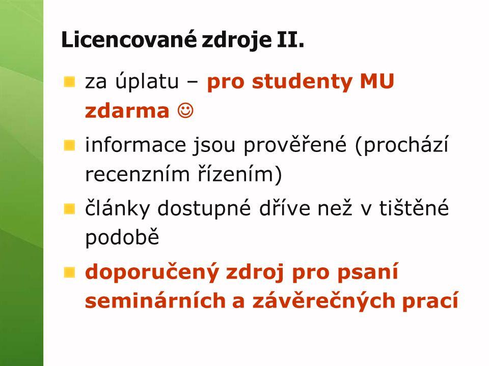 Licencované zdroje II.