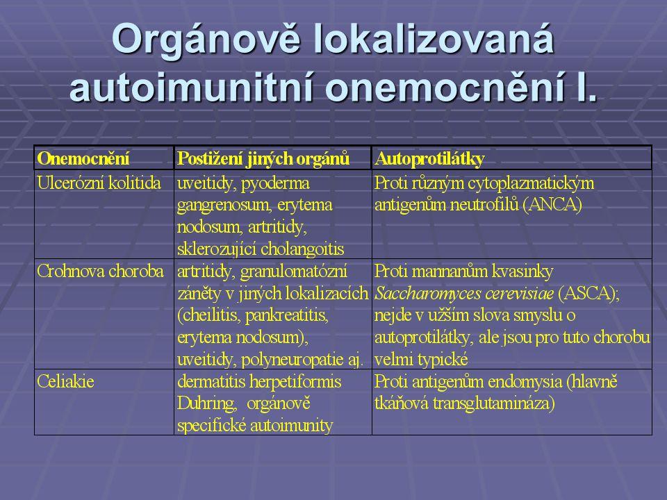 Orgánově lokalizovaná autoimunitní onemocnění I.