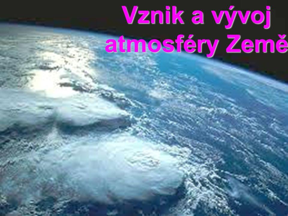 Vznik a vývoj atmosféry Země