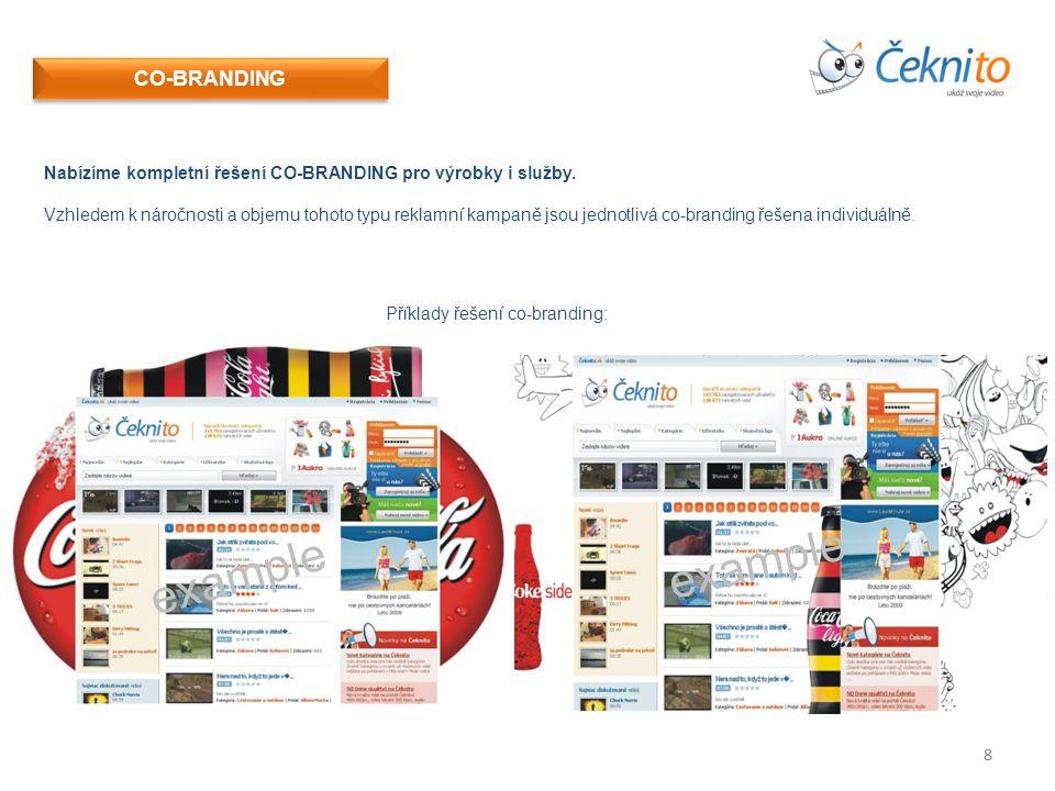 88 CO-BRANDING Nabízíme kompletní řešení CO-BRANDING pro výrobky i služby.