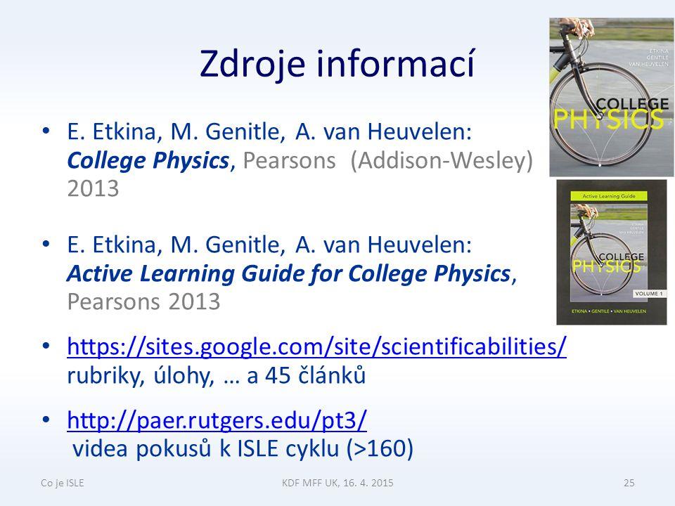 Zdroje informací E. Etkina, M. Genitle, A.