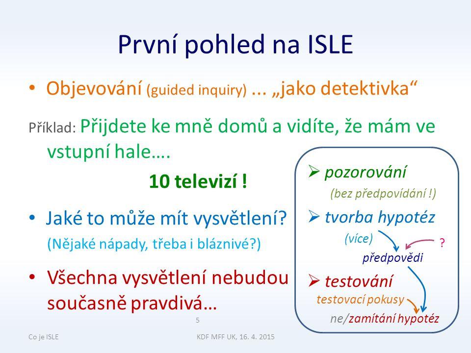První pohled na ISLE Objevování (guided inquiry)...