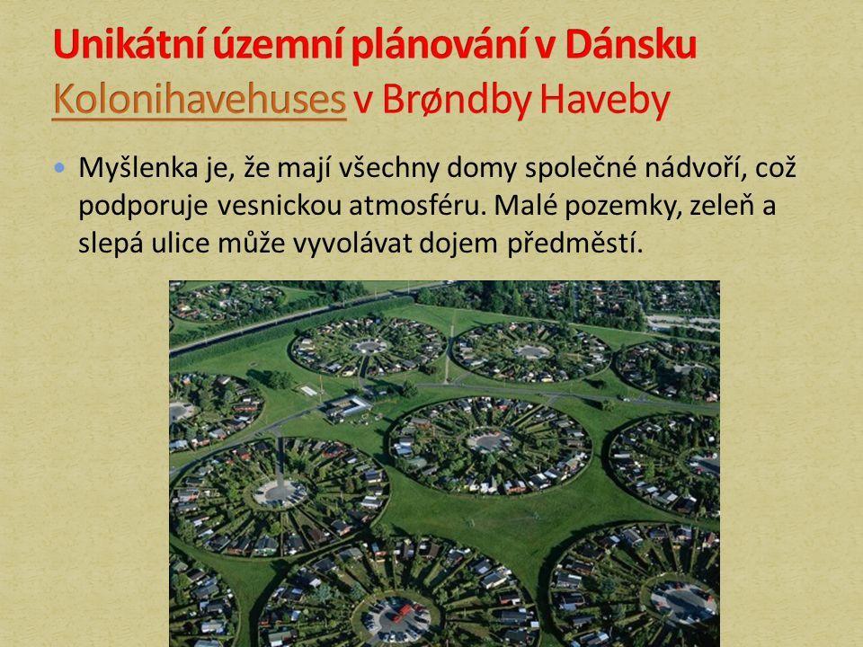 Myšlenka je, že mají všechny domy společné nádvoří, což podporuje vesnickou atmosféru.