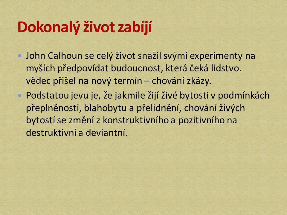 John Calhoun se celý život snažil svými experimenty na myších předpovídat budoucnost, která čeká lidstvo.