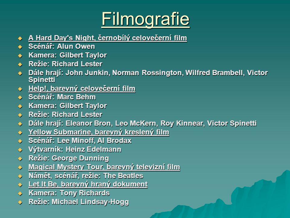 Historie Členové Diskografie Filmografie Nejznámější hity Nejznámější hity Galerie Vypracovali