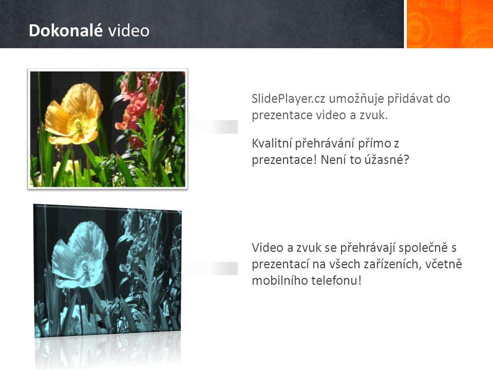 SlidePlayer.cz umožňuje přidávat do prezentace video a zvuk. Kvalitní přehrávání přímo z prezentace! Není to úžasné? Video a zvuk se přehrávají společ