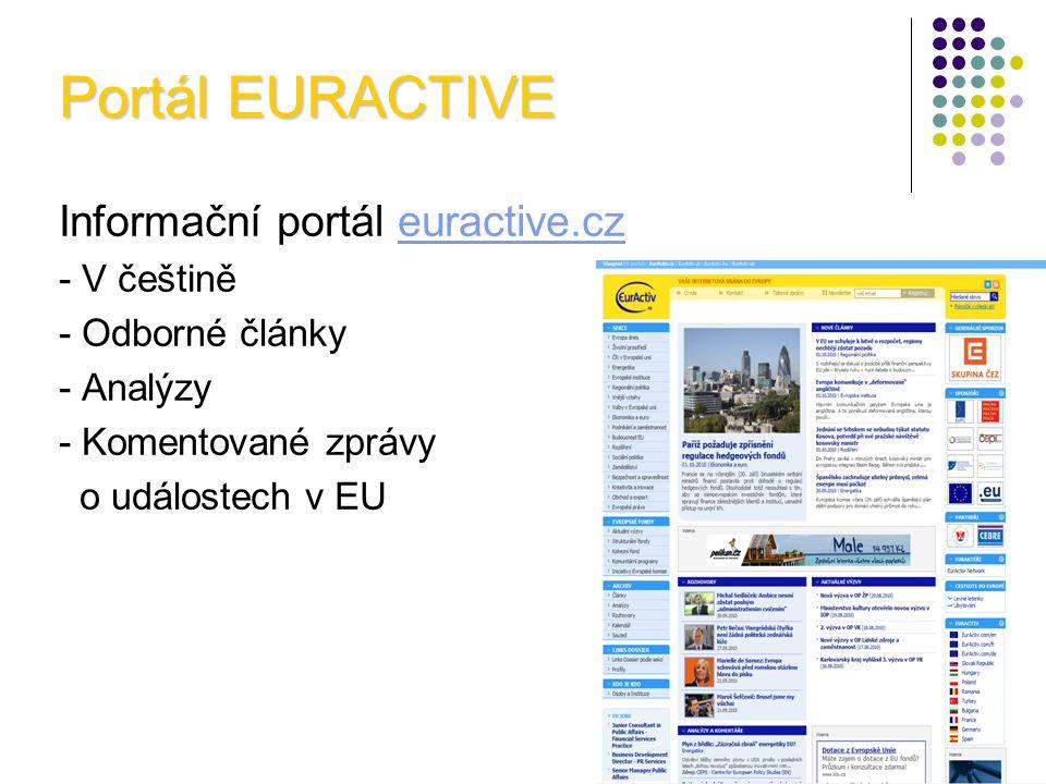 Informační portál euractive.czeuractive.cz - V češtině - Odborné články - Analýzy - Komentované zprávy o událostech v EU Portál EURACTIVE
