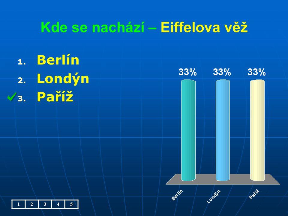Kde se nachází – rozhledna Petřín 1. 1. v Praze 2. 2. v Londýně 3. 3. v Paříži12345