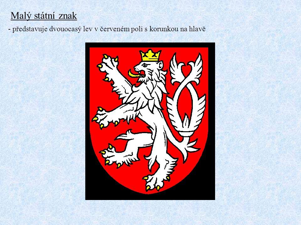 Státní vlajka bílý vodorovný pruh červený vodorovný pruh modrý klín Bílá barva – symbolizuje pravdu Červená barva – symbolizuje krev Modrá barva – symbolizuje mír a přátelství