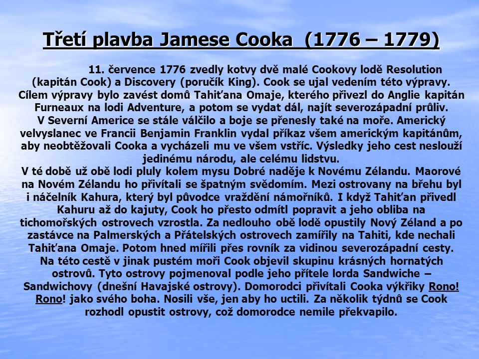 Třetí plavba Jamese Cooka (1776 – 1779) 11.