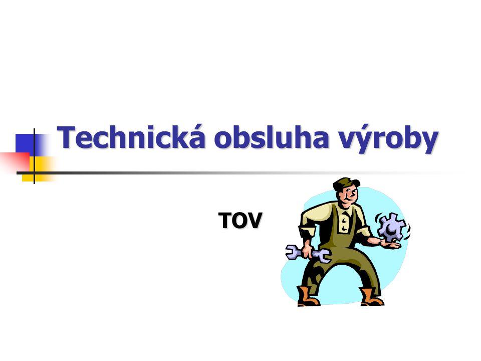 Technická obsluha výroby TOV