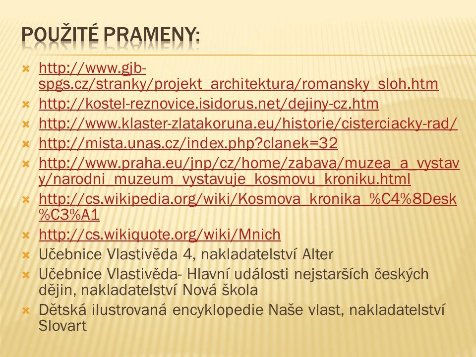  http://www.gjb- spgs.cz/stranky/projekt_architektura/romansky_sloh.htm http://www.gjb- spgs.cz/stranky/projekt_architektura/romansky_sloh.htm  http