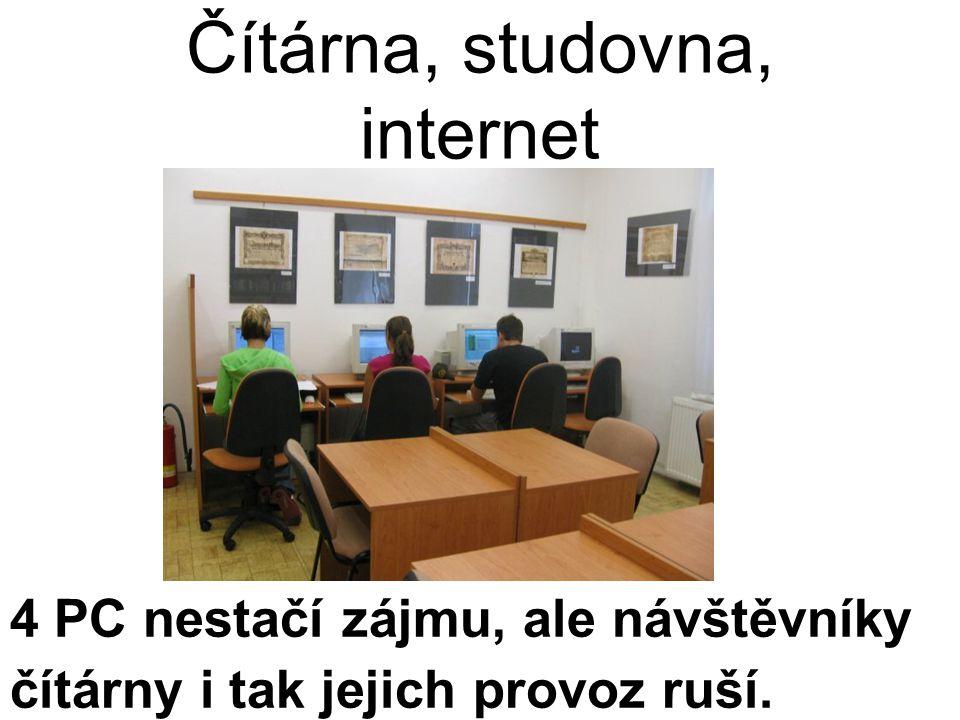Čítárna, studovna, internet 4 PC nestačí zájmu, ale návštěvníky čítárny i tak jejich provoz ruší.