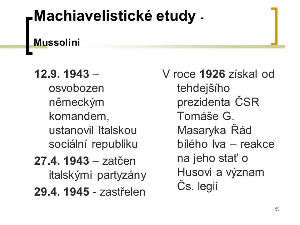 59 Machiavelistické etudy - Mussolini 12.9.
