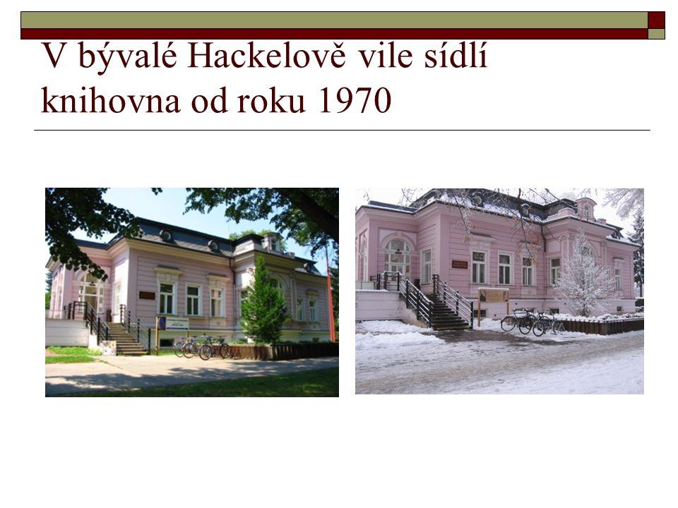 V bývalé Hackelově vile sídlí knihovna od roku 1970