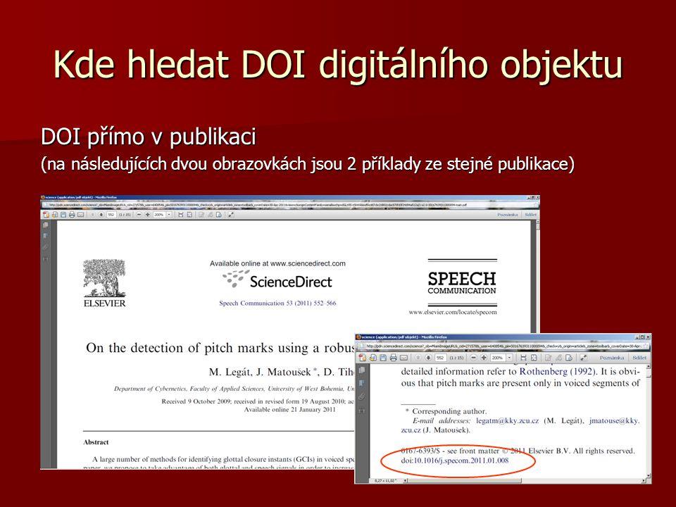 Kde hledat DOI digitálního objektu DOI přímo v publikaci (na následujících dvou obrazovkách jsou 2 příklady ze stejné publikace)