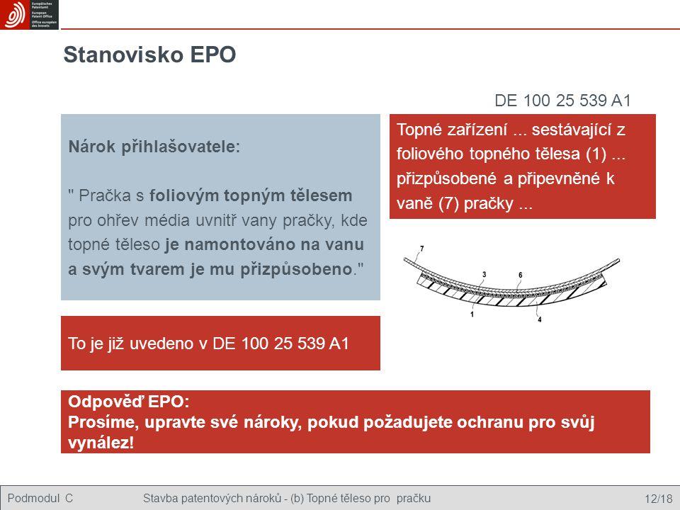 Podmodul CStavba patentových nároků - (b) Topné těleso pro pračku 12/18 Stanovisko EPO Nárok přihlašovatele: