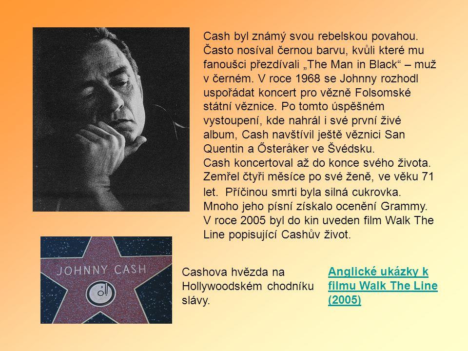 """Cash byl známý svou rebelskou povahou. Často nosíval černou barvu, kvůli které mu fanoušci přezdívali """"The Man in Black"""" – muž v černém. V roce 1968 s"""