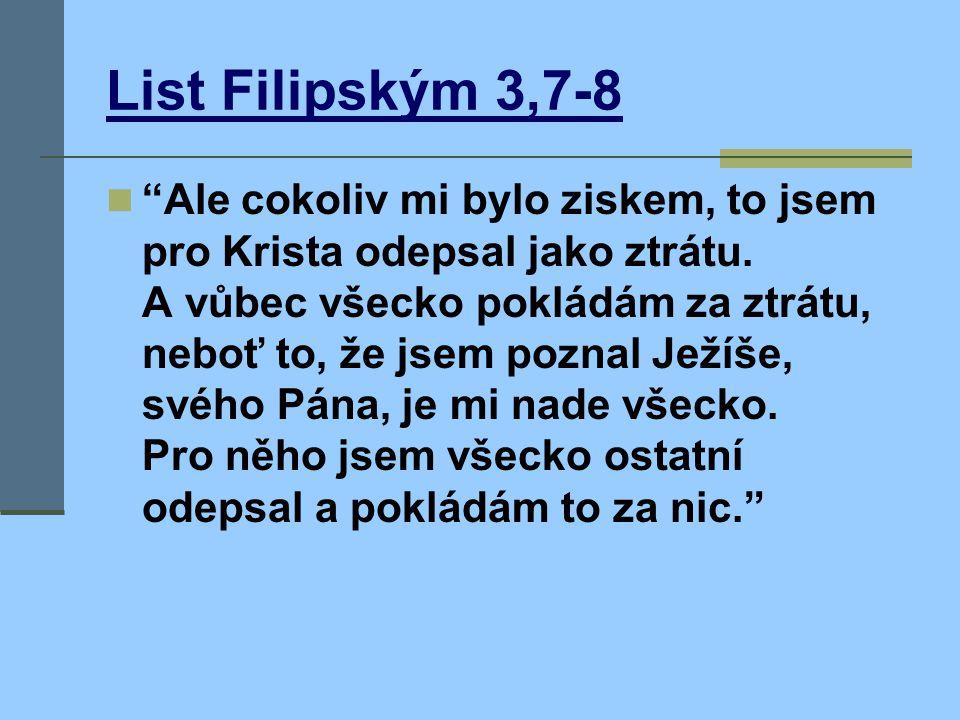 List Galatským 1,14-16  Vynikal jsem ve věrnosti k židovství nad mnoho vrstevníků v našem lidu a nadmíru jsem horlil pro tradice našich otců.