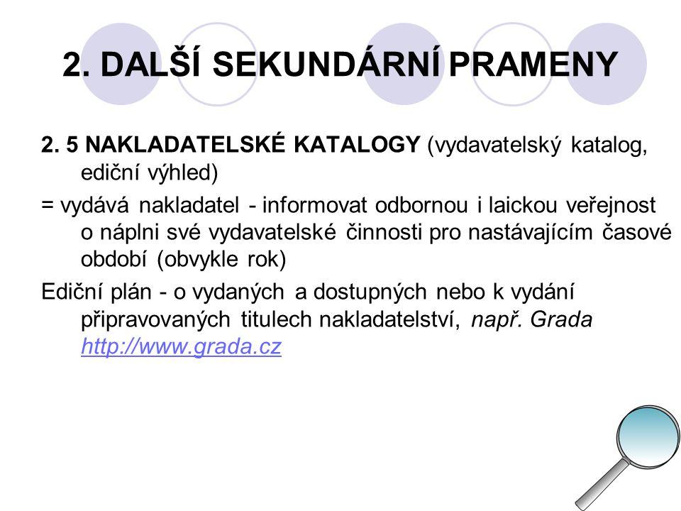 2.DALŠÍ SEKUNDÁRNÍ PRAMENY 2.