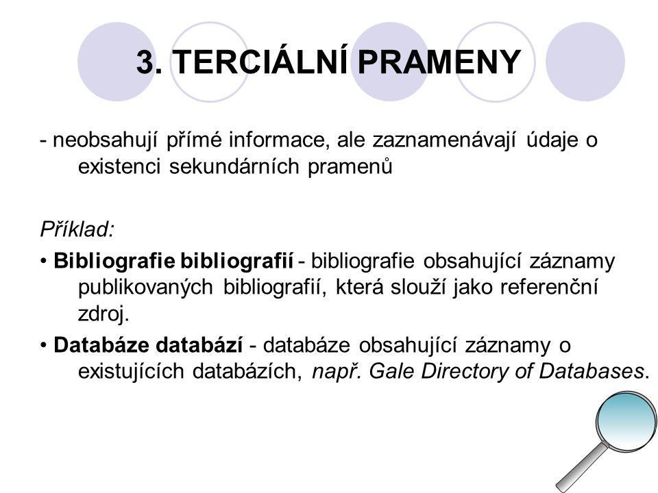 KDE HLEDAT  knihovna  archiv, muzeum, galerie, informační instituce (centrum, středisko)  databázové centrum (= virtuální instituce s celosvětovým obchodním pokrytím; nabízí, produkují, zprostředkovávají přístup k odborným a obchodním databázím)  informační specialista (= odborný pracovník zaměřený ve své informační činnosti na specifický obor), informační broker (= osoby, které se zabývají zprostředkováním a prodejem informačních produktů a služeb)  meziknihovní výpůjční služba (MVS)  služba dodávání dokumentů (DDS)