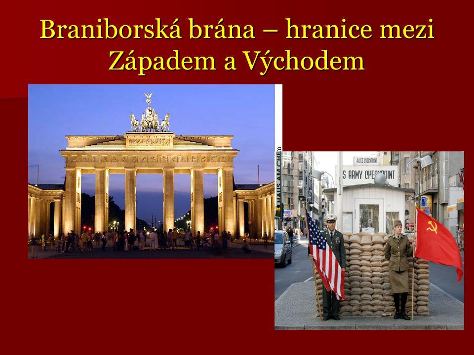 Braniborská brána – hranice mezi Západem a Východem