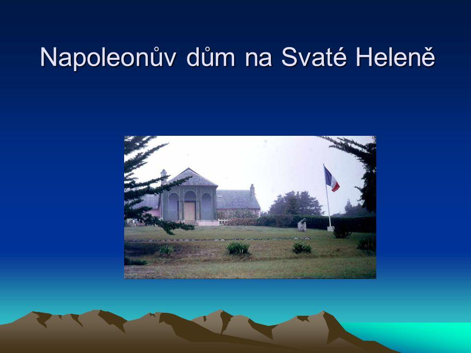 Napoleonův dům na Svaté Heleně