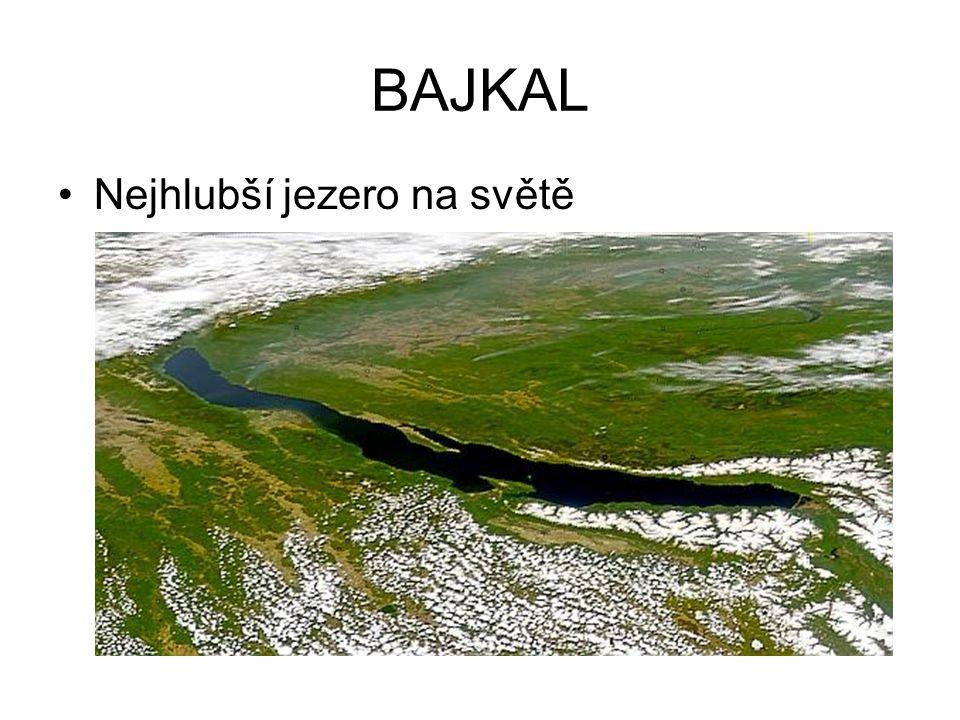 BAJKAL •Nejhlubší jezero na světě