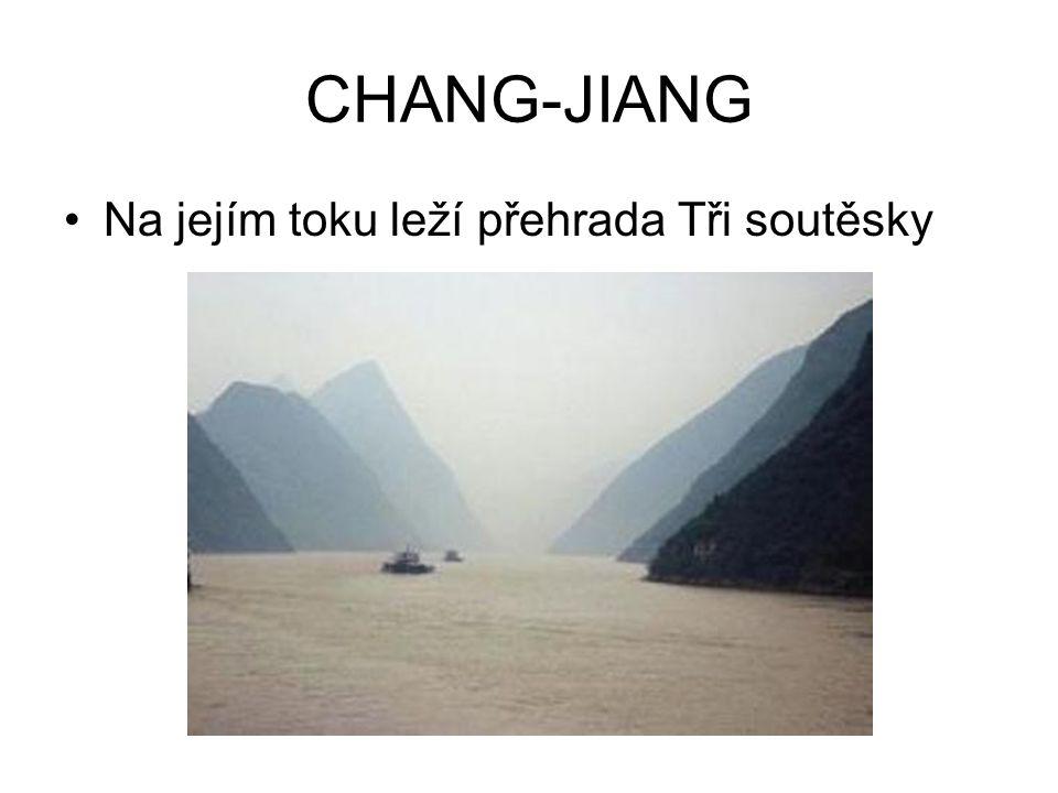 CHANG-JIANG •Na jejím toku leží přehrada Tři soutěsky