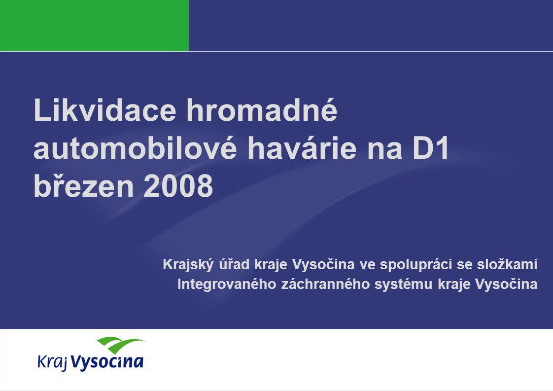 PREZENTUJÍCÍ219.6.2014 Základní údaje Hromadná automobilová havárie na dálnici D1  20.