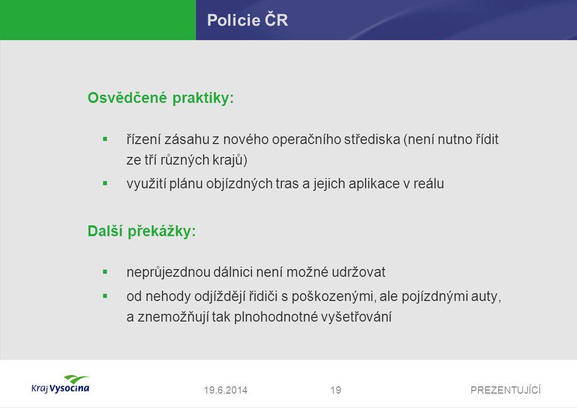 PREZENTUJÍCÍ2019.6.2014 Krizový štáb kraje Vysočina Tento snimek smazat.. Je tu jen qui cuslovani