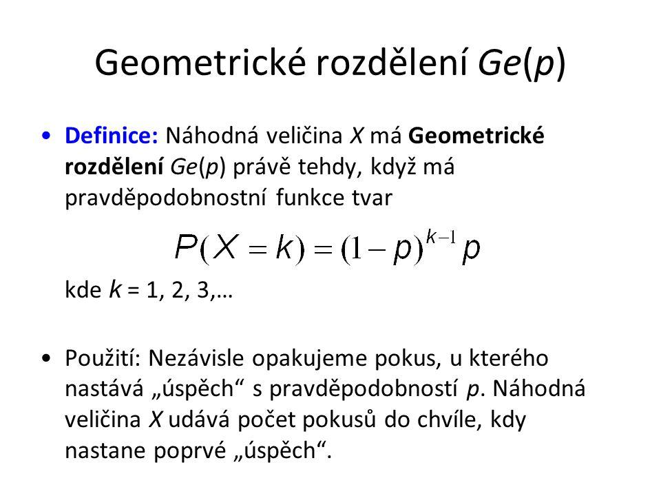 """Geometrické rozdělení Ge(p) •Definice: Náhodná veličina X má Geometrické rozdělení Ge(p) právě tehdy, když má pravděpodobnostní funkce tvar kde k = 1, 2, 3,… •Použití: Nezávisle opakujeme pokus, u kterého nastává """"úspěch s pravděpodobností p."""