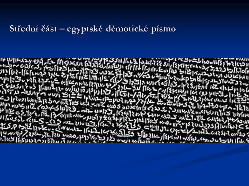 Střední část – egyptské démotické písmo