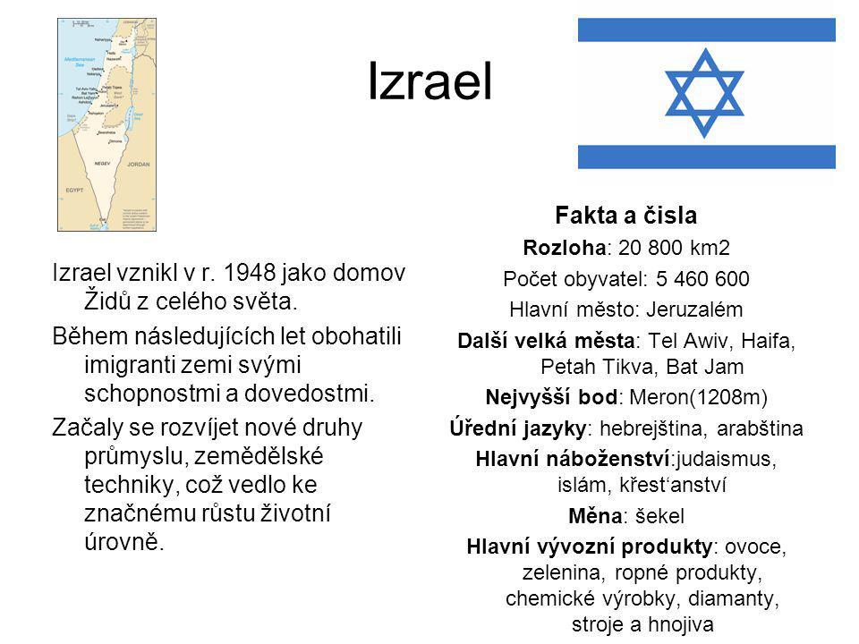 Izrael Izrael vznikl v r. 1948 jako domov Židů z celého světa. Během následujících let obohatili imigranti zemi svými schopnostmi a dovedostmi. Začaly