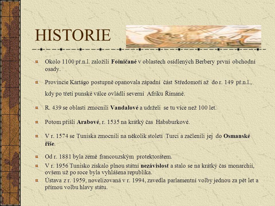 HISTORIE Okolo 1100 př.n.l.založili Foiničané v oblastech osídlených Berbery první obchodní osady.