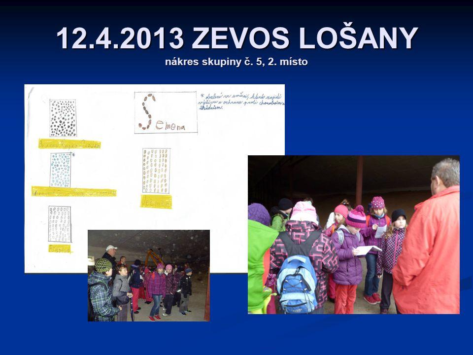 12.4.2013 ZEVOS LOŠANY nákres skupiny č. 5, 2. místo
