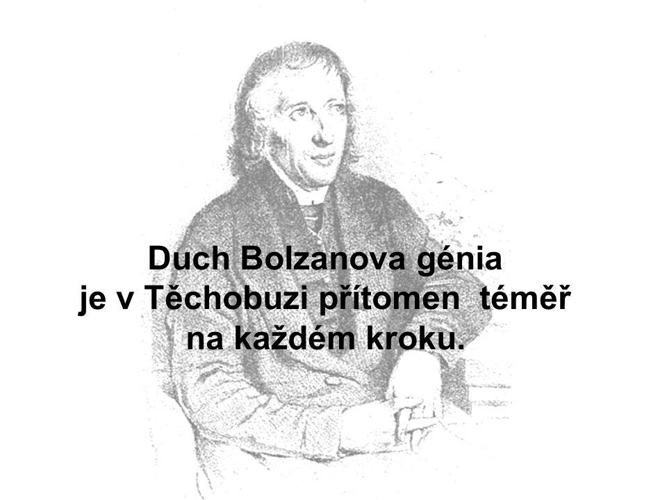 Duch Bolzanova génia je v Těchobuzi přítomen téměř na každém kroku.