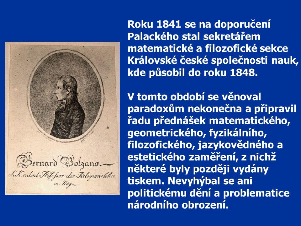 Roku 1841 se na doporučení Palackého stal sekretářem matematické a filozofické sekce Královské české společnosti nauk, kde působil do roku 1848.
