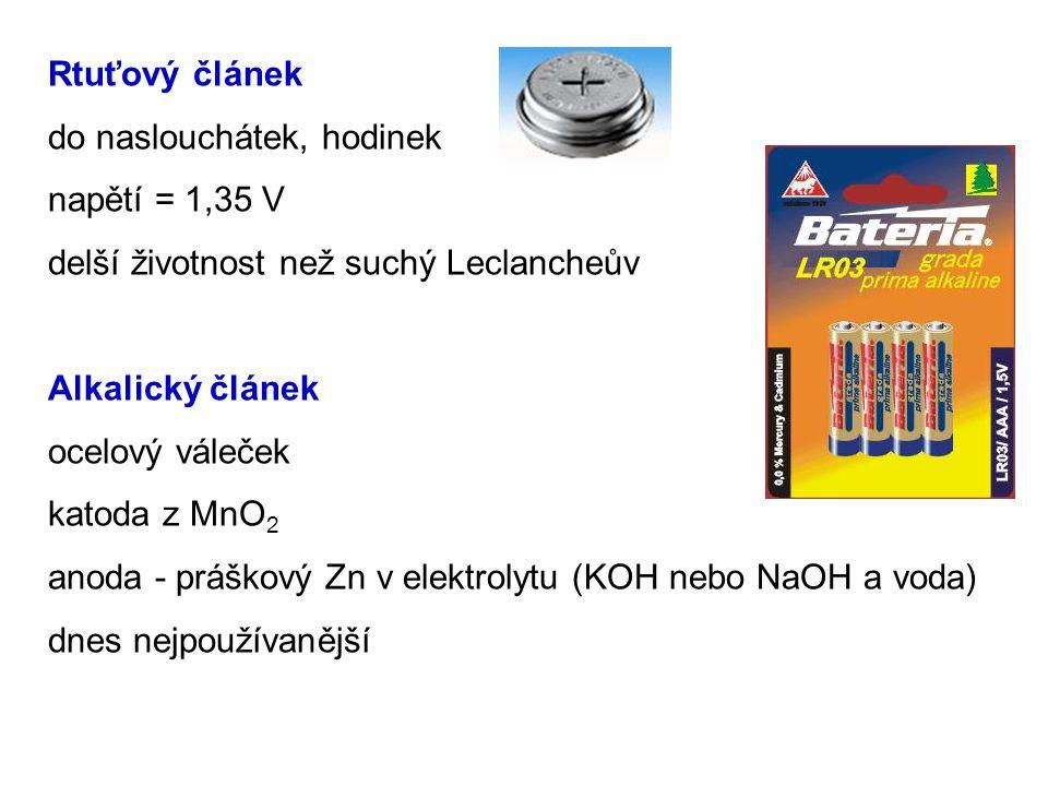 19 Rtuťový článek do naslouchátek, hodinek napětí = 1,35 V delší životnost než suchý Leclancheův Alkalický článek ocelový váleček katoda z MnO 2 anoda