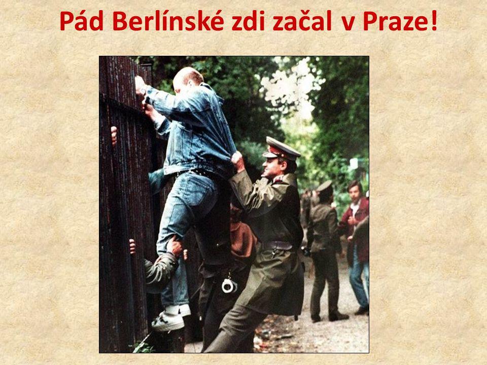 Pád Berlínské zdi začal v Praze!