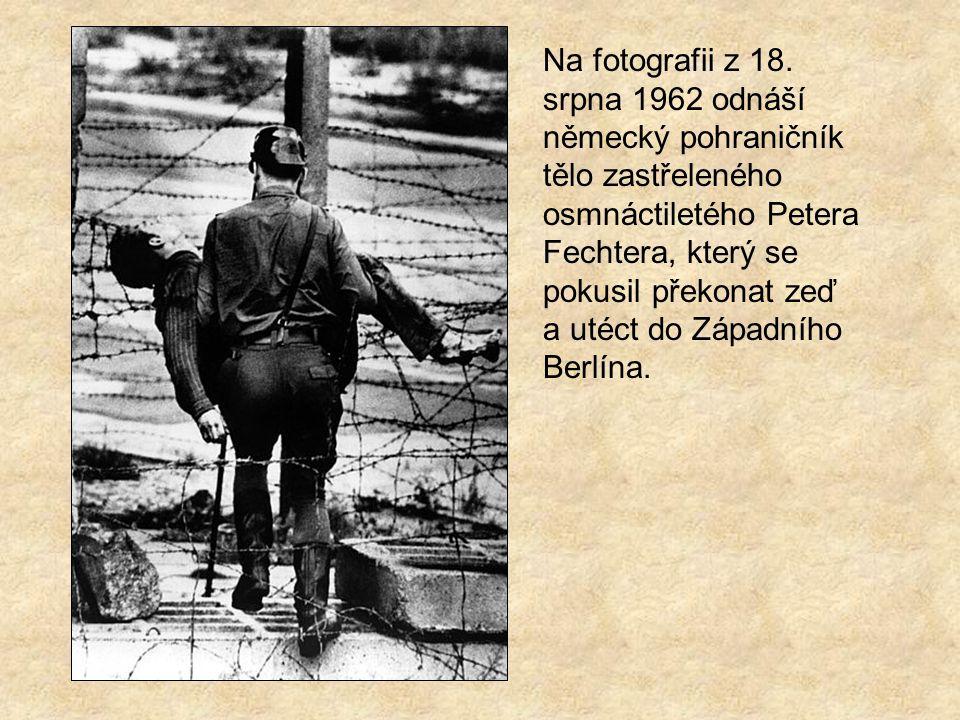 1961 – 1989 Tragická bilance Během 28 let existence berlínské zdi zahynulo při pokusu o útěk nejméně 238 lidí; většinou byli zastřeleni východoněmecký
