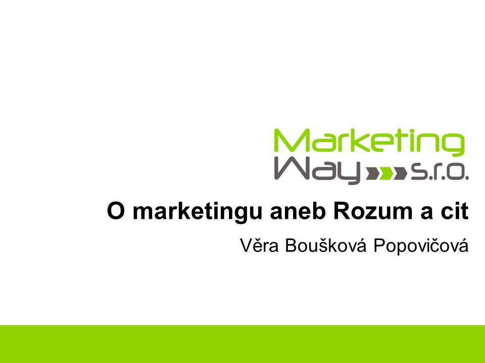 O marketingu aneb Rozum a cit Věra Boušková Popovičová