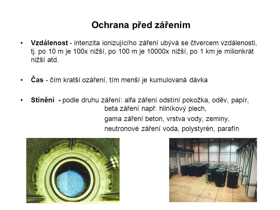 Ochrana před zářením •Vzdálenost - intenzita ionizujícího záření ubývá se čtvercem vzdálenosti, tj. po 10 m je 100x nižší, po 100 m je 10000x nižší, p