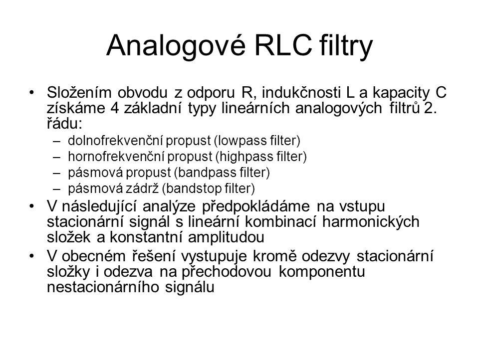 Analogové RLC filtry •Složením obvodu z odporu R, indukčnosti L a kapacity C získáme 4 základní typy lineárních analogových filtrů 2. řádu: –dolnofrek